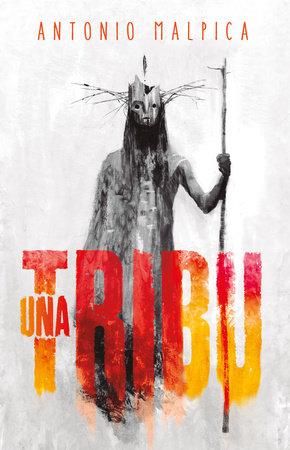 Una tribu / A Tribe