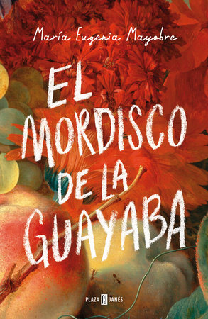El mordisco de la guayaba / The Bite of Guava