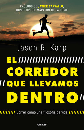 El corredor que llevamos dentro / The Inner Runner