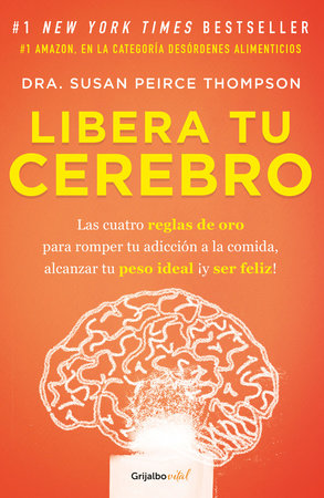 Libera tu cerebro / Bright Line Eating
