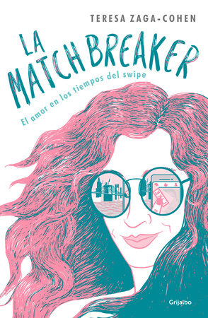 La Matchbreaker / The Matchbreaker by TERESA ZAGA COHEN