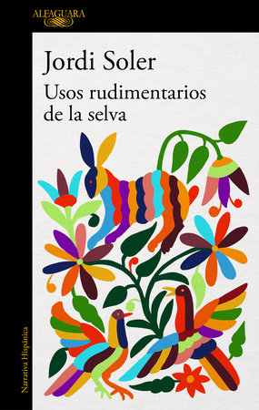 Usos rudimentarios de la selva / Primitive Customs of the Jungle