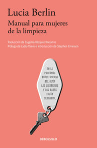 Manual para mujeres de la limpieza /A Manual for Cleaning Women: Selected Stories