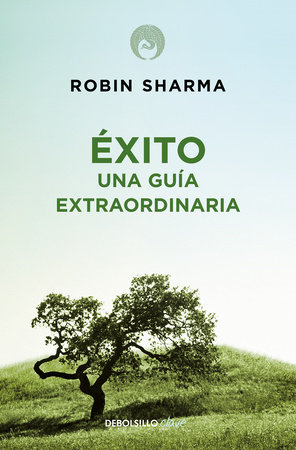 Éxito. Una guía extraordinaria / The Greatness Guide