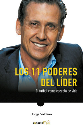 Los 11 poderes del líder / 11 Powers of a Leader