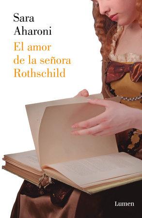 El amor de la señora Rothschild / Mrs. Rothschild's Love