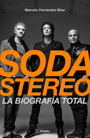 Soda Stereo / Soda Stereo: The Band
