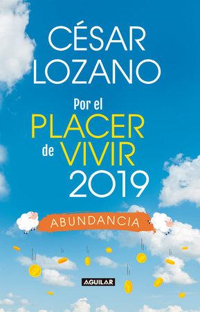 Libro agenda. Por el placer de vivir 2019 / For the Pleasure of Living 2019