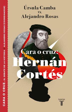 Cara o cruz: Hernán Cortés / Heads or Tails: Hernan Cortes