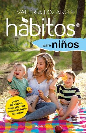 Hábitos para niños / Habits for Children by Valeria Lozano