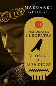 El ocaso de la diosa / The Memoirs of Cleopatra
