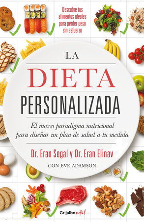 La dieta personalizada / The Personalized Diet: The Pioneering Program to Lose Weight and Prevent Disease