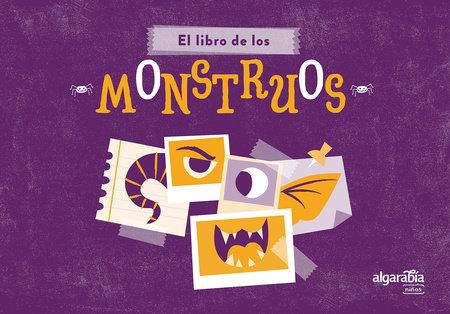 El libro de los monstruos / The Book of Monsters by Algarabía