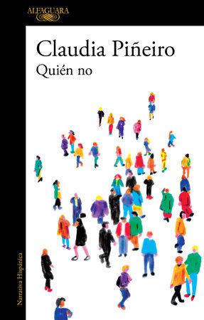 Quién no / Who Isn#t?
