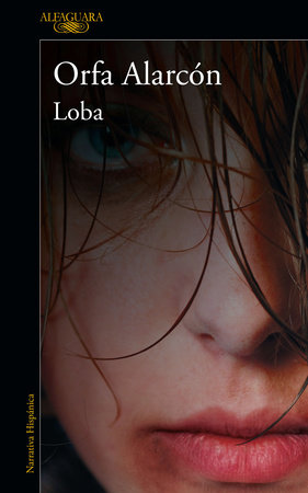 Loba / A Wolf Who Wants to Be Free
