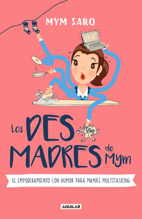 Los desmadres de Mym / Mym's Messes