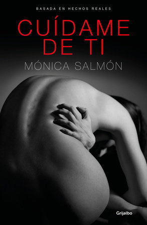 Cuídame de ti / Save Me from You by Monica Salmon