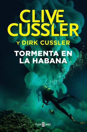 Tormenta en La Habana / Havana Storm by Clive Cussler and Dirk Cussler