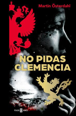 No pidas clemencia/Ask No Mercy