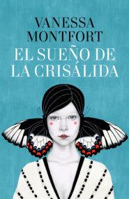 El sueño de la crisálida / The Dream of the Chrysalis