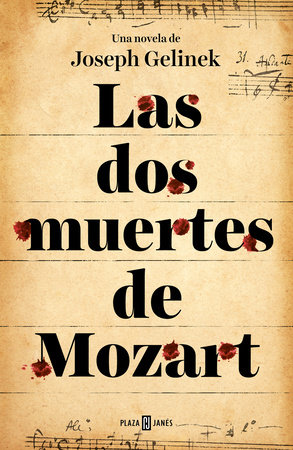 Las dos muertes de Mozart / Mozart's Two Deaths
