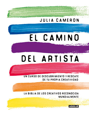 El camino del artista / The Artist's Way