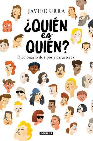 ¿Quién es quién? / Who Is Who? by Javier Urra