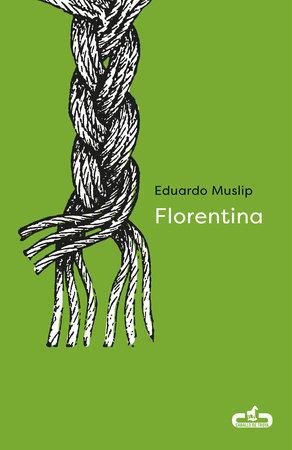 Florentina (Spanish Edition)