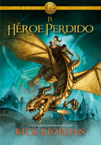 Los Héroes del Olimpo, Libro 1: El héroe perdido / The Heroes of Olympus, Book One: The Lost Hero