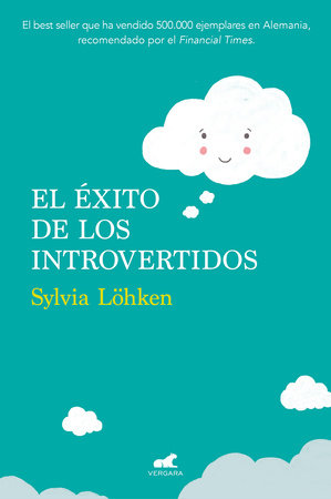 El éxito de los introvertidos / Successful Introverts.