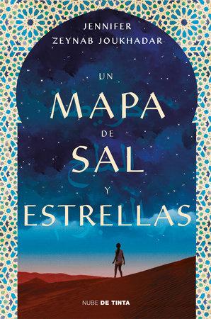 Un mapa de sal y estrellas / The Map of Salt and Stars