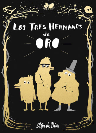 Los tres hermanos de oro / The Three Golden Brothers
