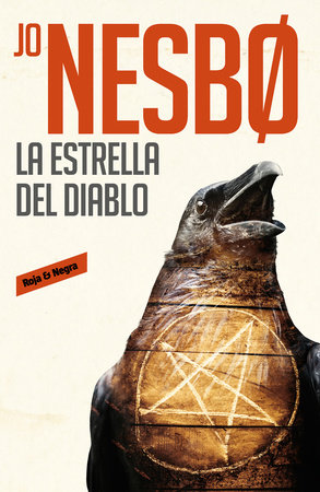 La estrella del diablo / The Devil's Star by Jo Nesbo