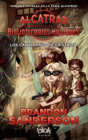 Los caballeros de cristalia  /  The Knights of Crystallia