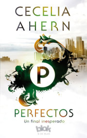 Perfectos / Perfect