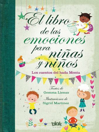 Libro de las emociones para niñas y niños / The Book of Feelings for Girls and Boys by Gemma Llenas