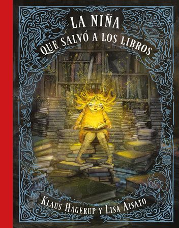 La niña que salvó a los libros / The Girl Who Wanted to Save the Books