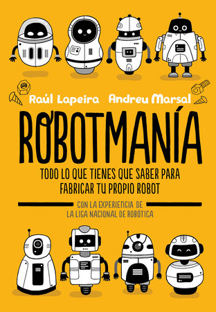 Robotmanía (Spanish Edition)
