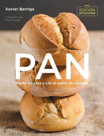 Pan (edición actualizada 2018) / Bread. 2018 Updated Edition