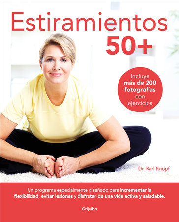 Estiramientos 50+ / Stretching for 50+ by KARL KNOPF
