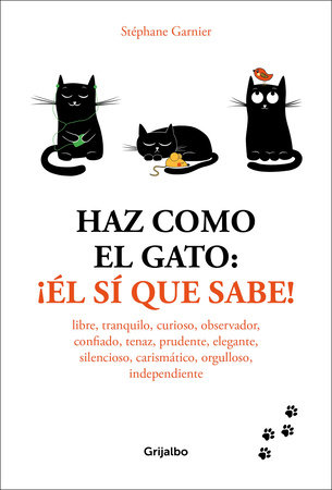 Haz como el gato: ¡el sí que sabe! / How to Think Like a Cat
