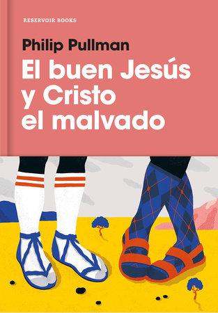 El buen Jesús y el Cristo malvado / The Good Man Jesus and the Scoundrel Christ