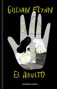 El adulto (Edición ilustrada) / The Grownup (Ilustrated Edition)