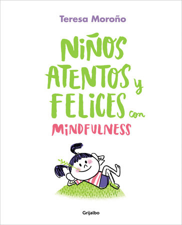 Niños atentos y felices con mindfulness / Focused and Happy Children with Mindfulness
