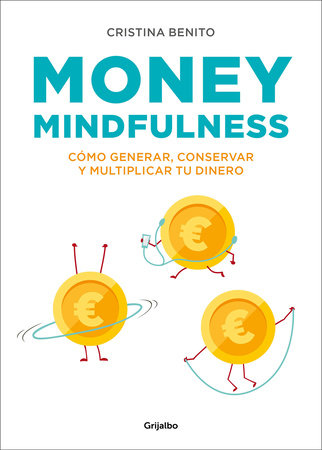Money mindfulness (Spanish Edition)
