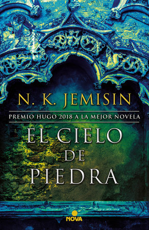 El cielo de piedra / The Stone Sky by N. K. Jemisin