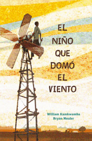 El niño que domó el viento / The Boy who Harnessed the Wind