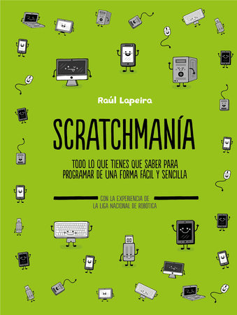 Scratchmanía (Spanish Edition)