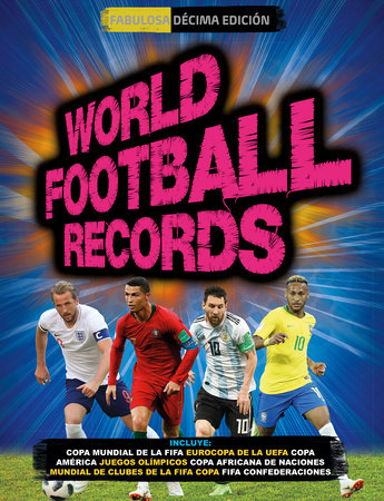 World Football Records 2018 / World Soccer Records 2018