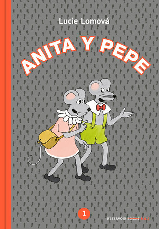 Anita y Pepe 1 (Spanish Edition)